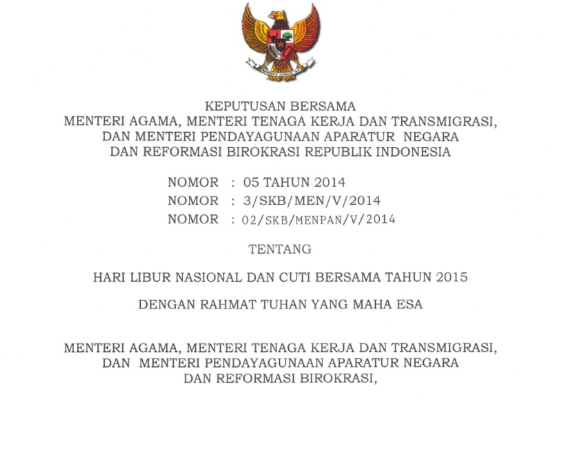 menyepakati draft Surat Keputusan Bersama (SKB) Libur Nasional
